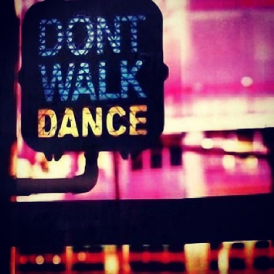 dont walk dance